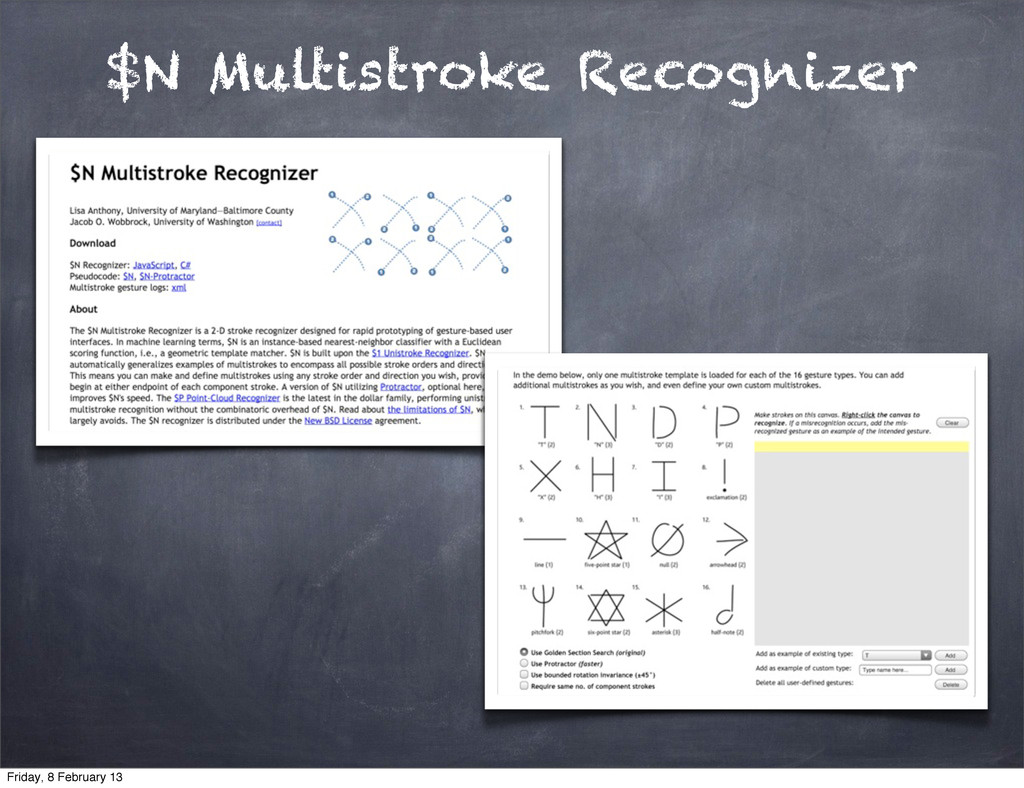 $N Multistroke Recognizer Friday, 8 February 13