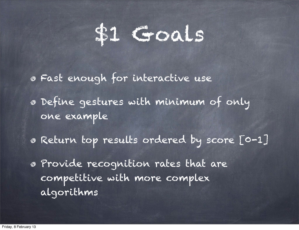 $1 Goals Fast enough for interactive use Define...