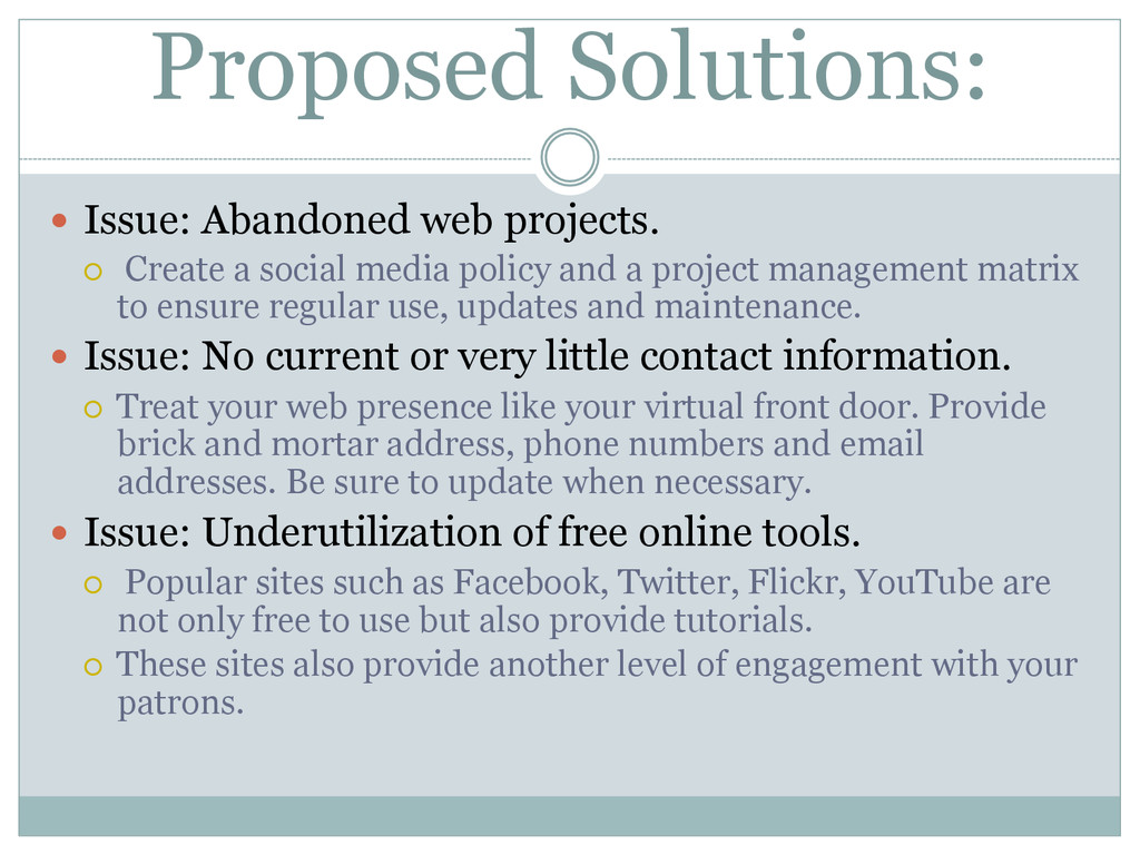 Proposed Solutions: — Issue: Abandoned web pr...