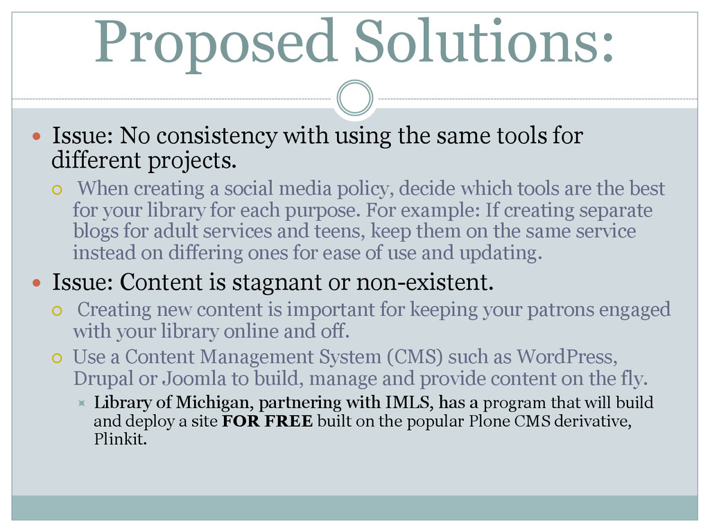 Proposed Solutions: — Issue: No consistency w...