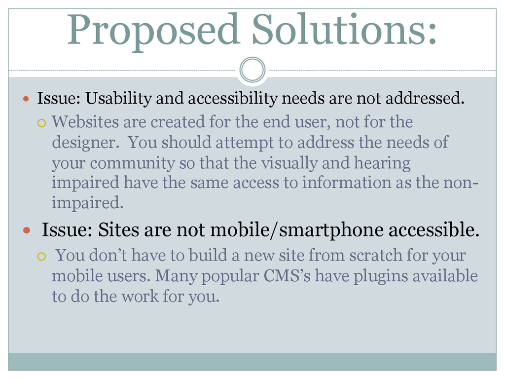 Proposed Solutions: — Issue: Usability and ac...