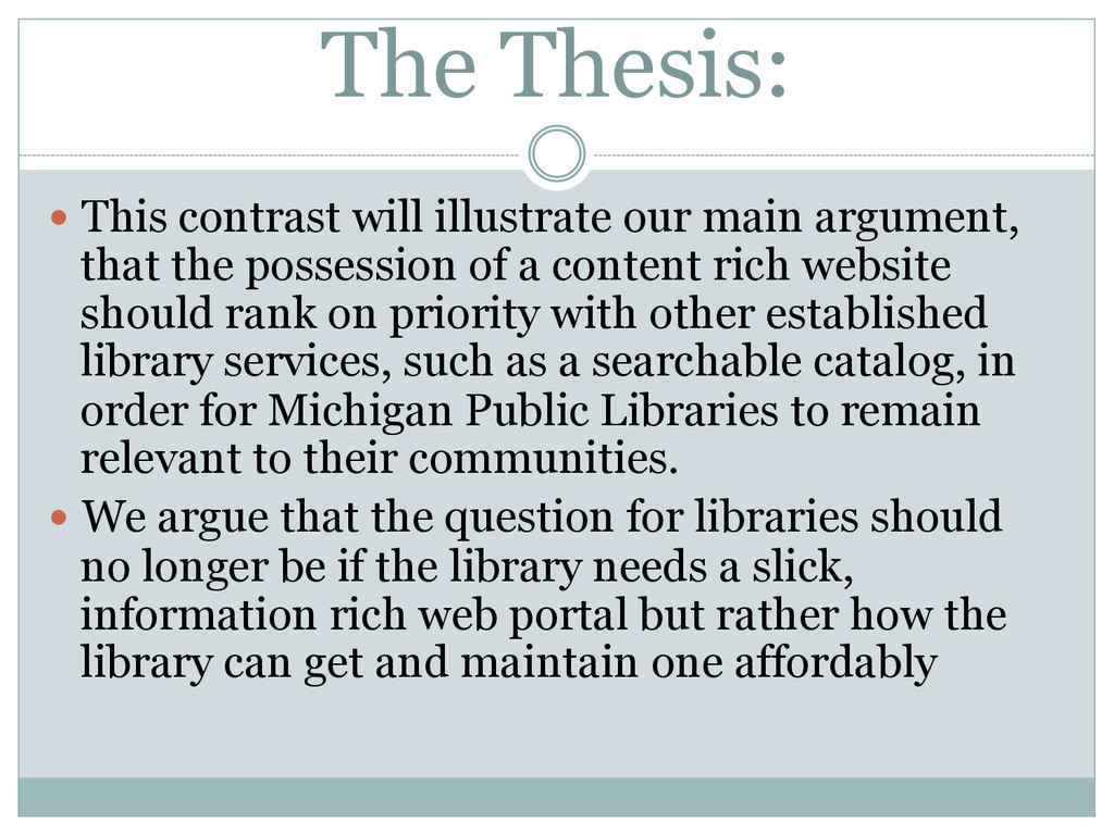 The Thesis: — This contrast will illustrate o...
