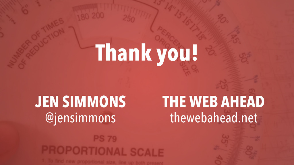 THE WEB AHEAD thewebahead.net JEN SIMMONS @jens...