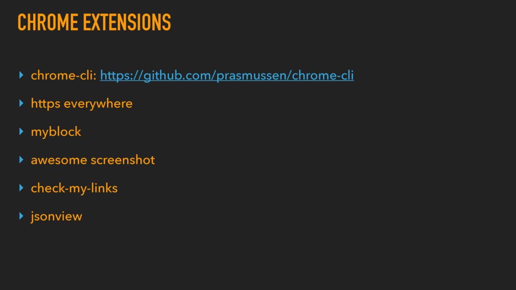 CHROME EXTENSIONS ▸ chrome-cli: https://github....