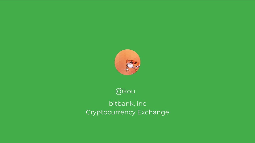 @kou bitbank, inc Cryptocurrency Exchange