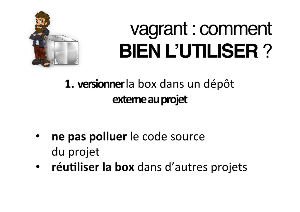vagrant : comment ! BIEN L'UTILISER ?! 1. ve...