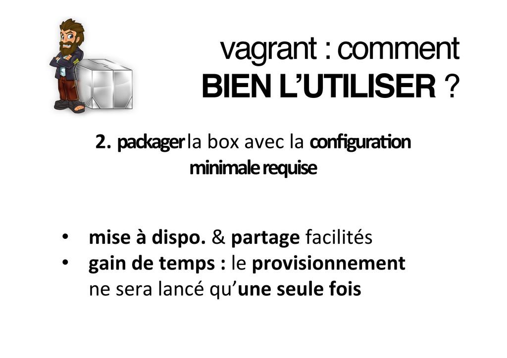 vagrant : comment ! BIEN L'UTILISER ?! 2. pa...