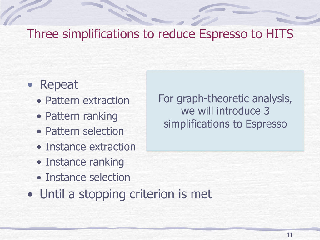 Three simplifications to reduce Espresso to HIT...