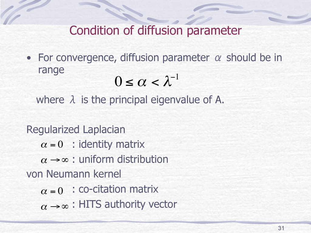 Condition of diffusion parameter  • For conv...