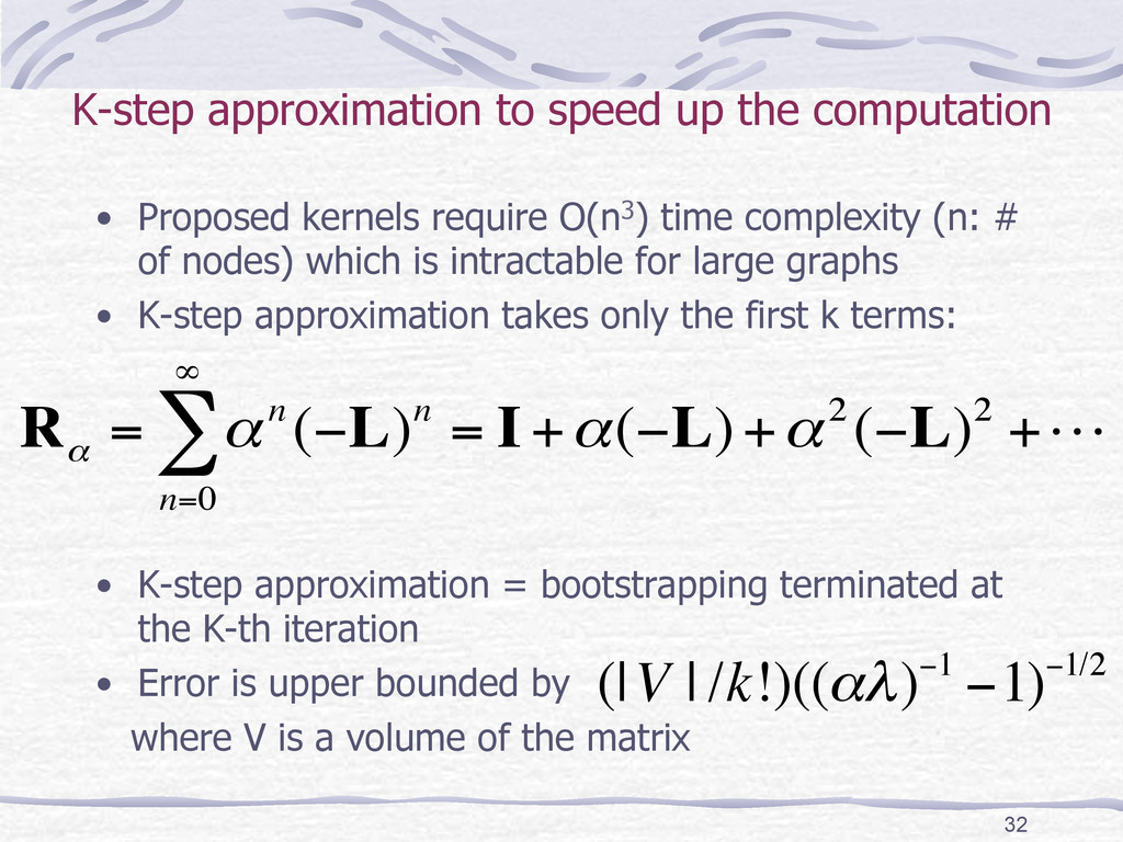 K-step approximation to speed up the computatio...