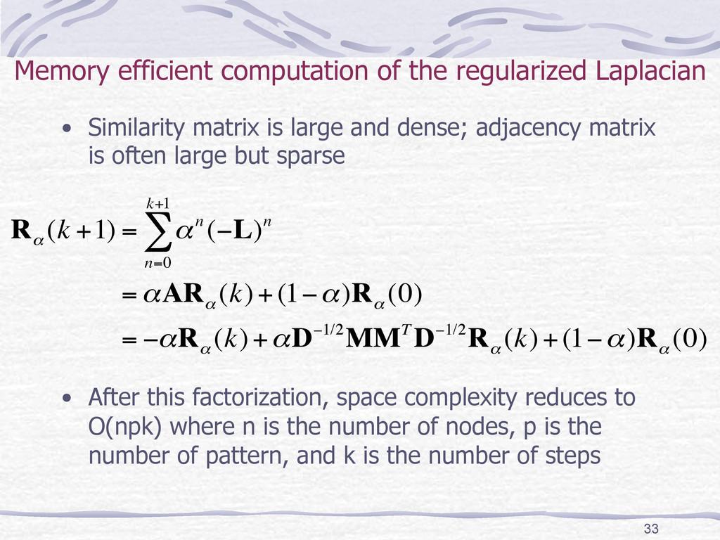 Memory efficient computation of the regularized...