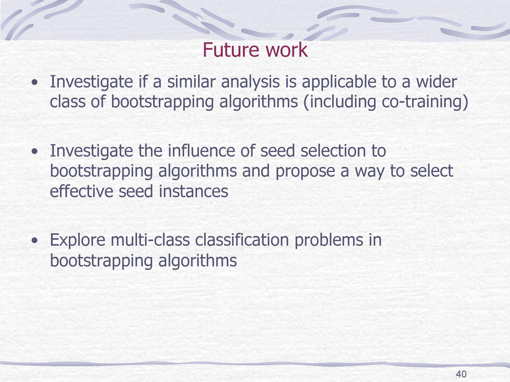 Future work • Investigate if a similar analysi...