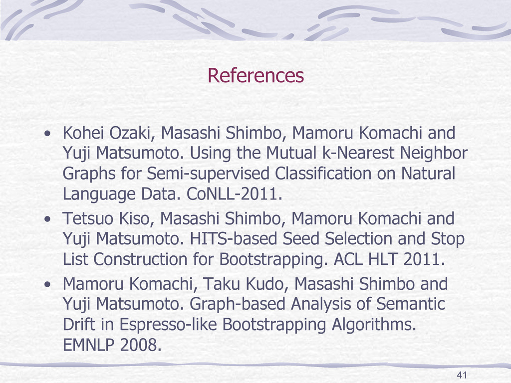 References  • Kohei Ozaki, Masashi Shimbo, M...