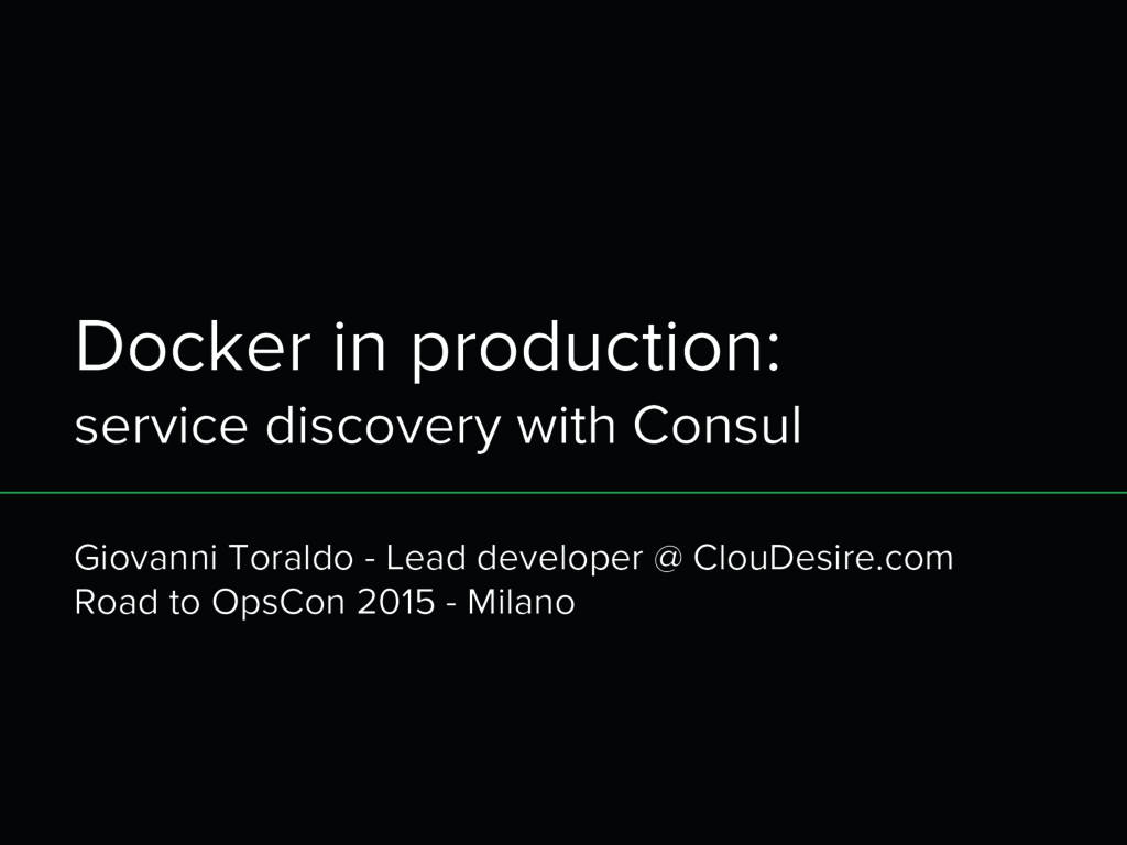 Docker in production: service discovery with Co...