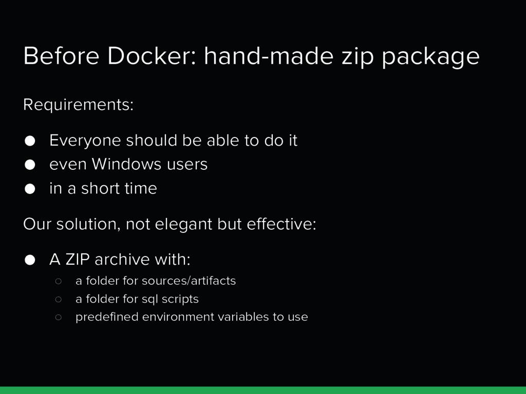 Before Docker: hand-made zip package Requiremen...