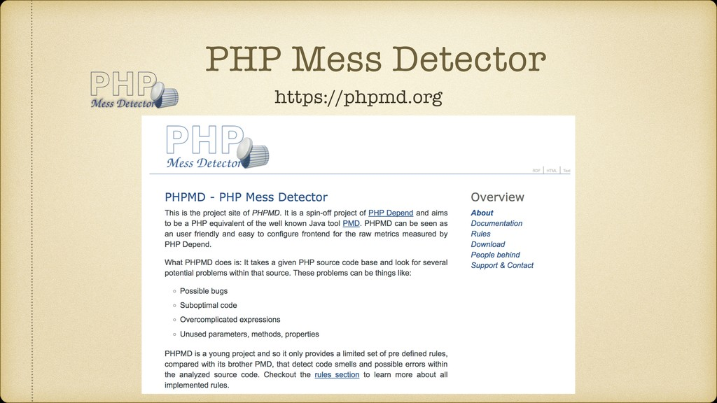 PHP Mess Detector https://phpmd.org