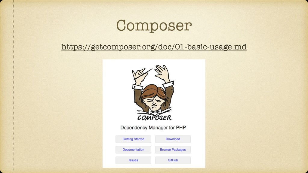 Composer https://getcomposer.org/doc/01-basic-u...