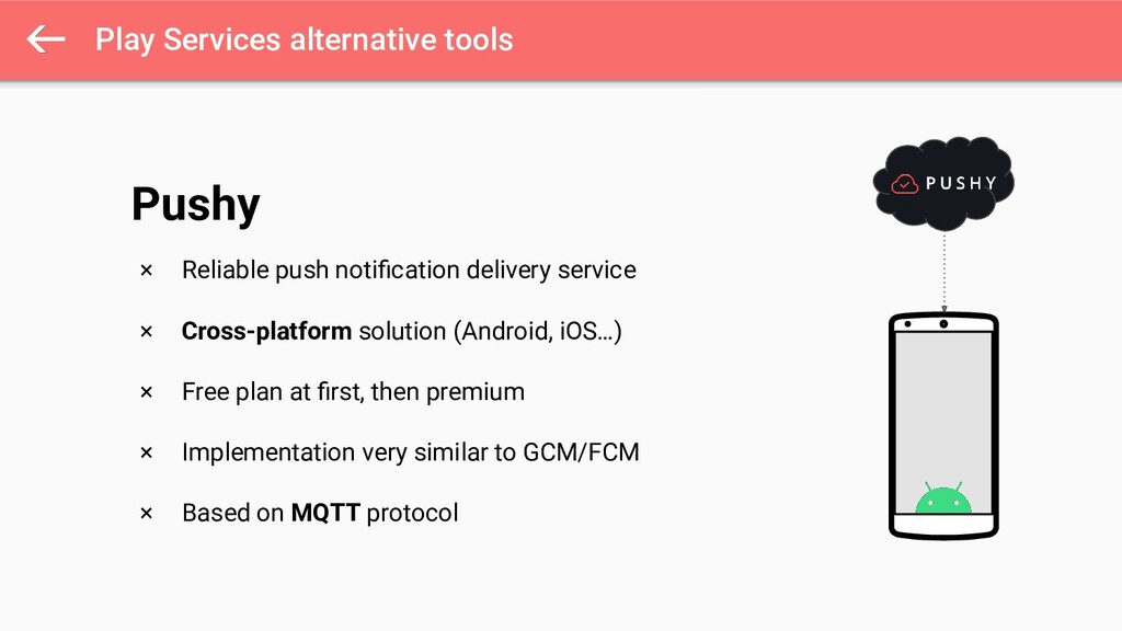 Play Services alternative tools × Reliable push...