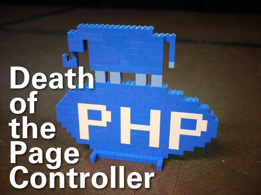 Death of the Page Controller