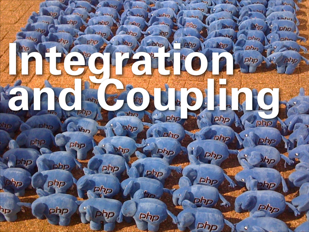 Integration and Coupling