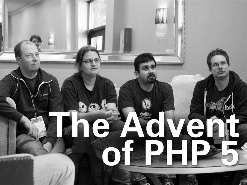 The Advent of PHP 5