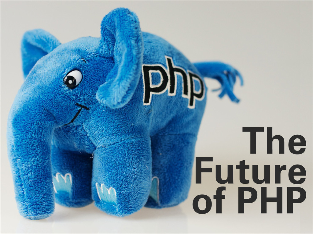 The Future of PHP