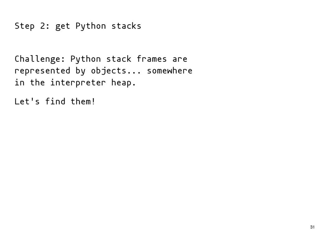 Step 2: get Python stacks Challenge: Python sta...
