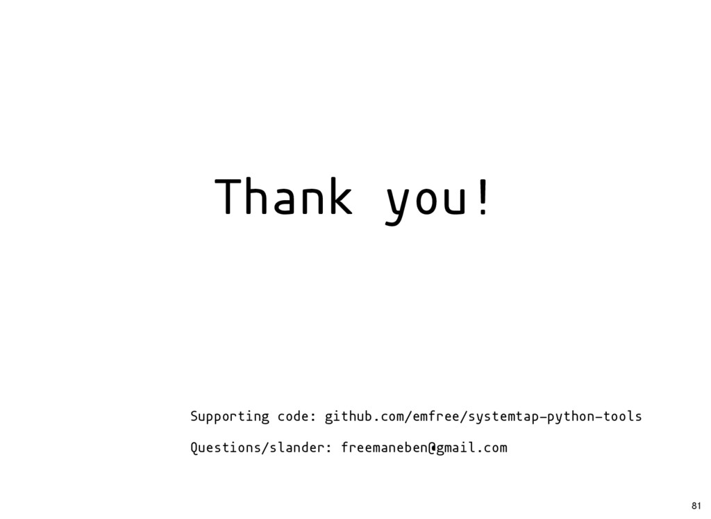 Supporting code: github.com/emfree/systemtap-py...