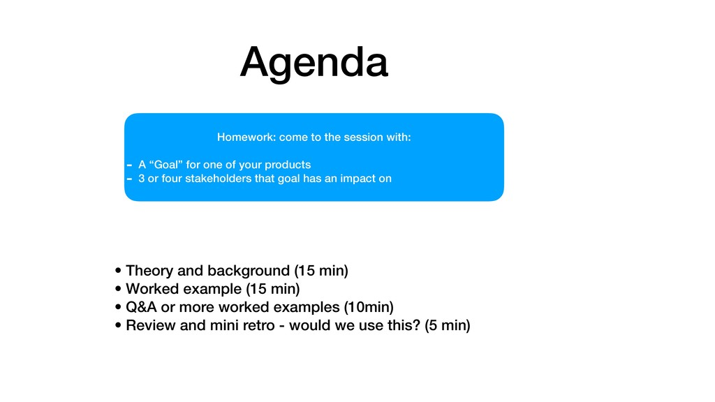 Agenda • Theory and background (15 min) • Worke...
