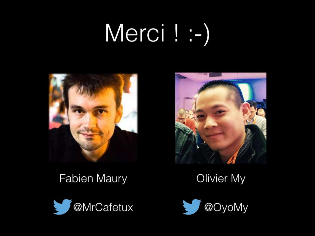 Merci ! :-) Fabien Maury @MrCafetux Olivier My ...