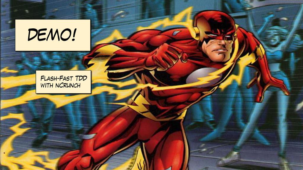 DEMO! Flash-Fast TDD with nCrunch