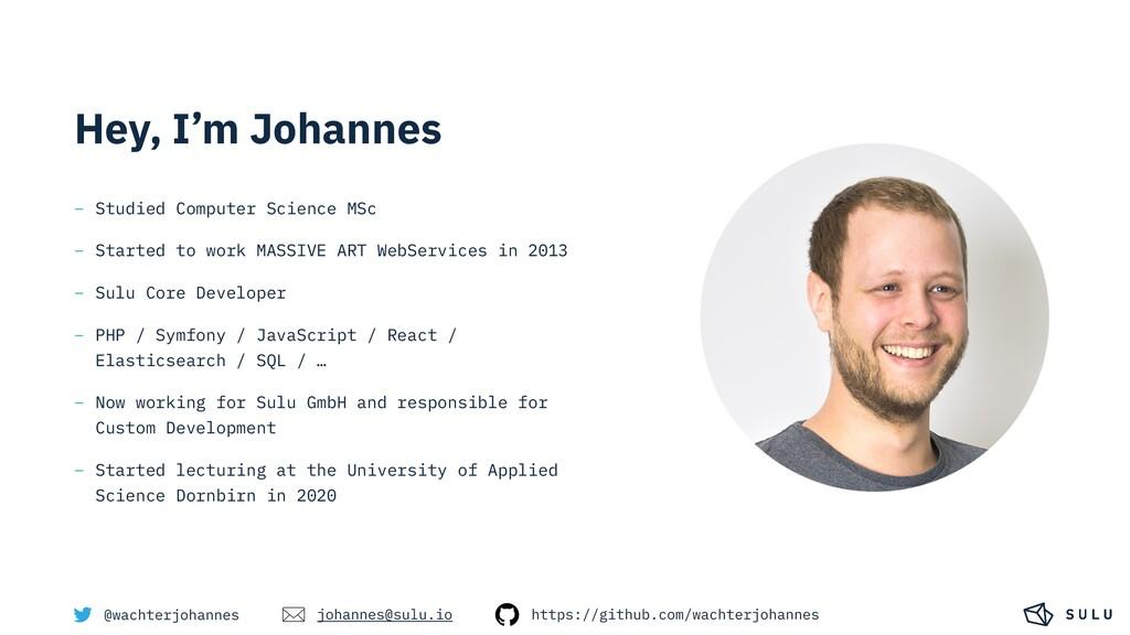 Hey, I'm Johannes @wachterjohannes – Studied Co...