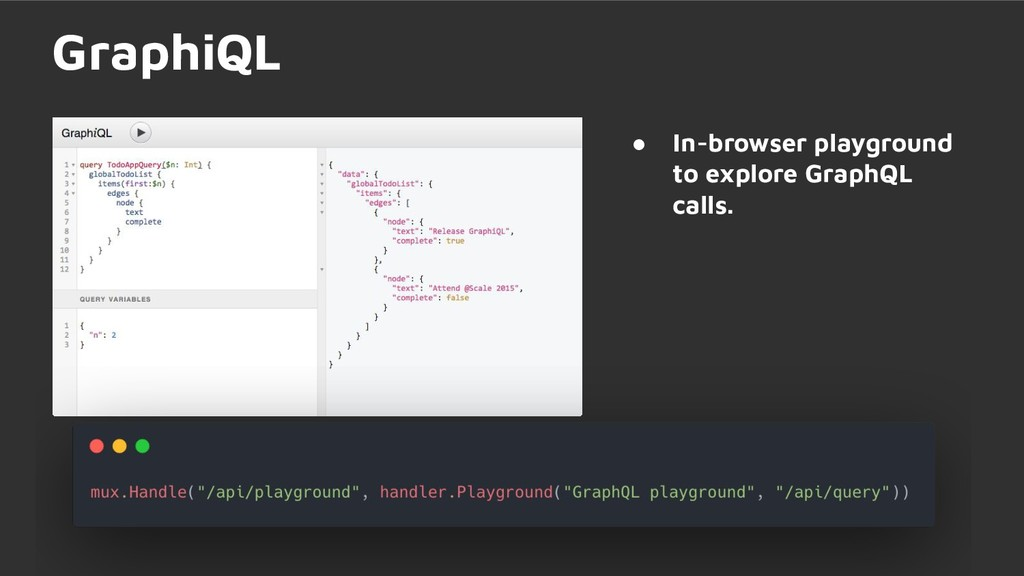 ● In-browser playground to explore GraphQL call...