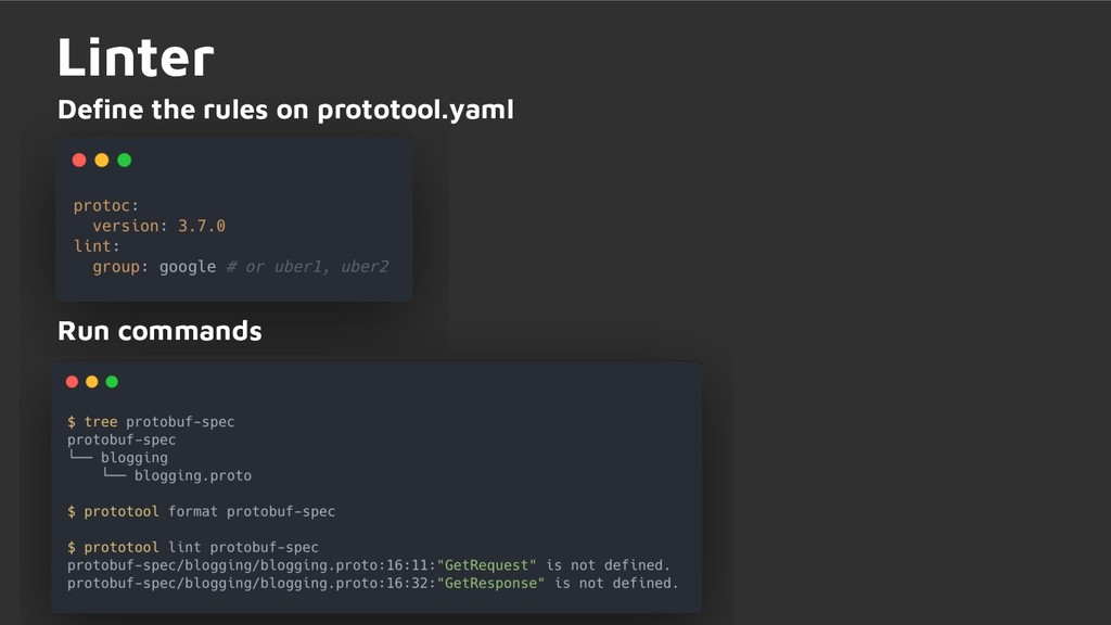 Linter Define the rules on prototool.yaml Run co...