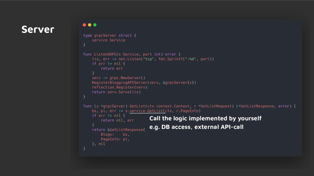 Server Call the logic implemented by yourself e...