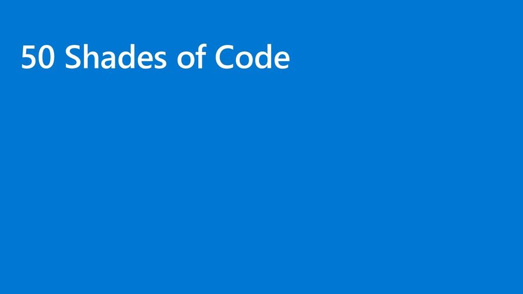 50 Shades of Code