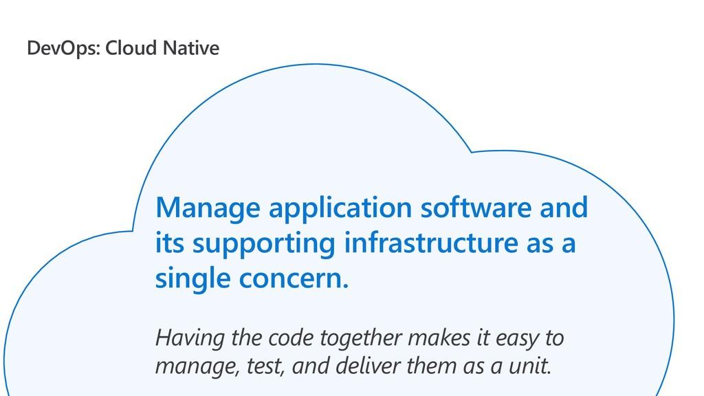 DevOps: Cloud Native Manage application softwar...