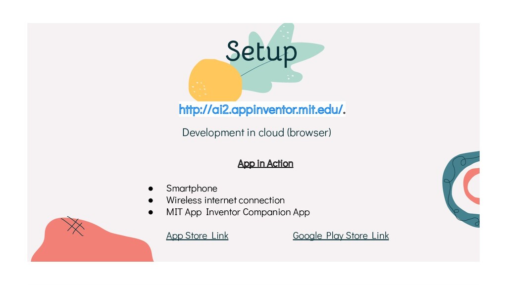 http://ai2.appinventor.mit.edu/. Development in...