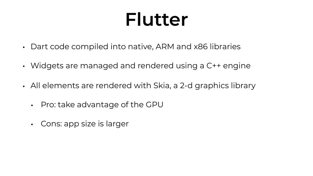 Flutter • Dart code compiled into native, ARM a...