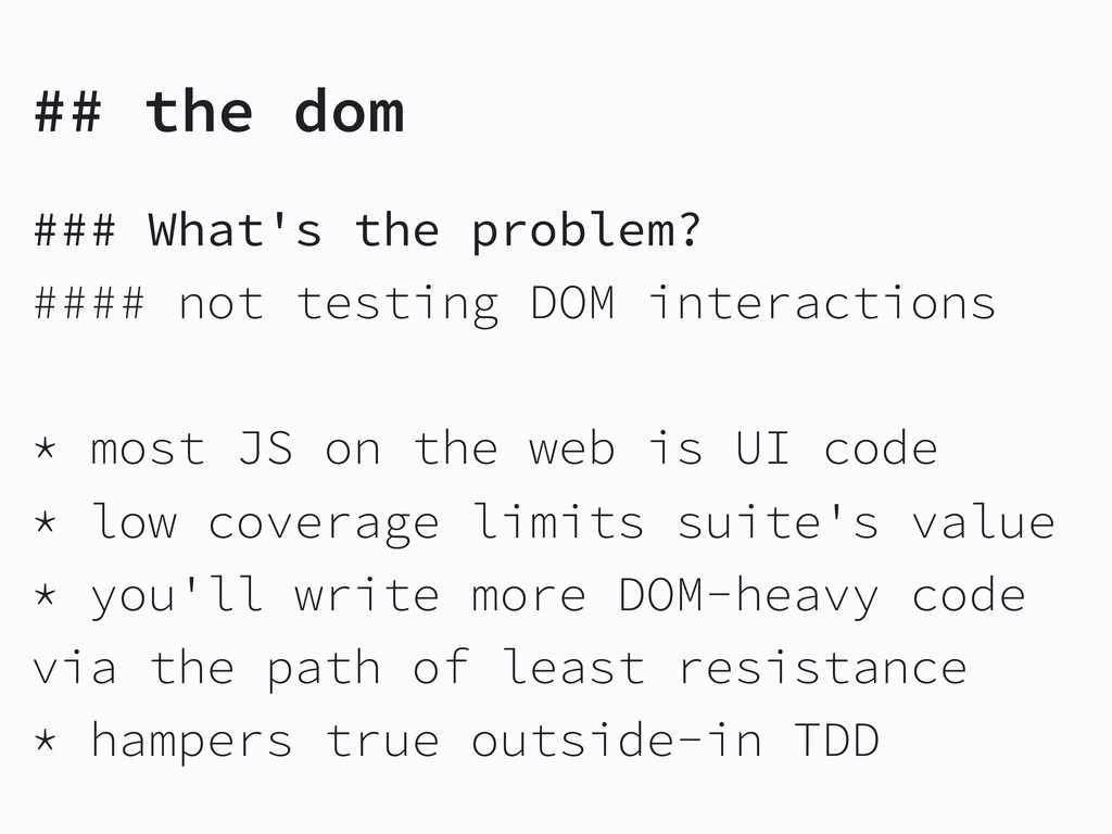 ## the dom ### What's the problem? #### not tes...