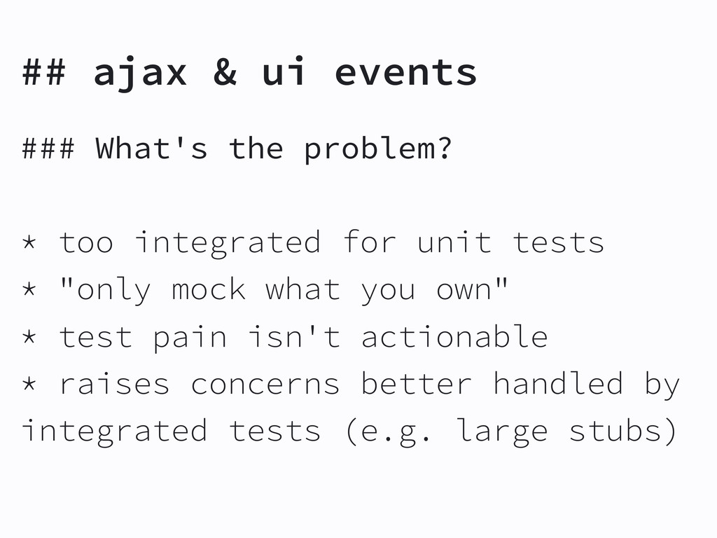 ### What's the problem? * too integrated for un...
