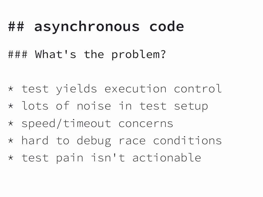 ## asynchronous code ### What's the problem? * ...
