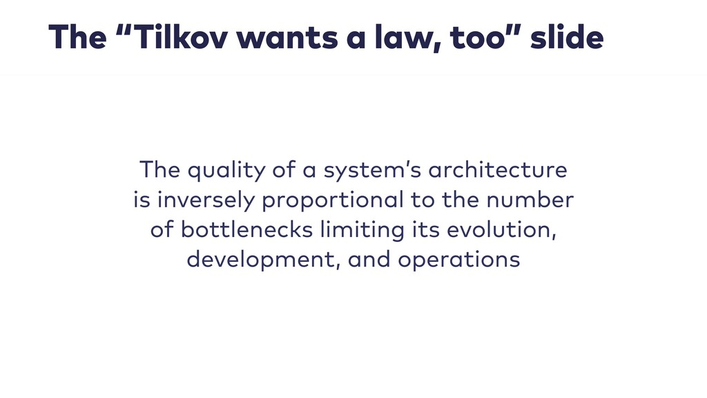 "The ""Tilkov wants a law, too"" slide The quality..."