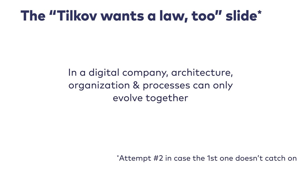 "The ""Tilkov wants a law, too"" slide* In a digit..."