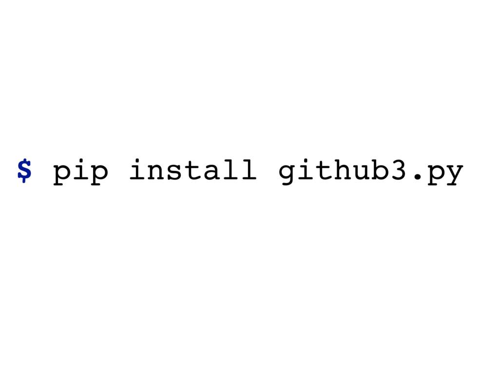 $ pip install github3.py