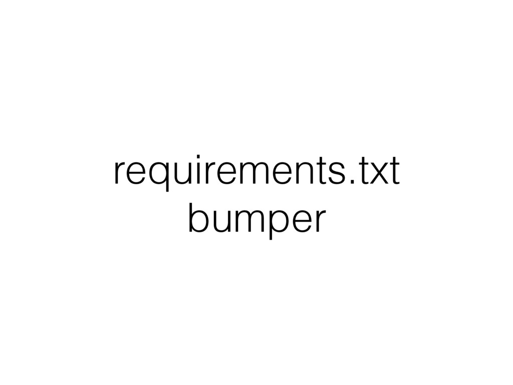 requirements.txt bumper