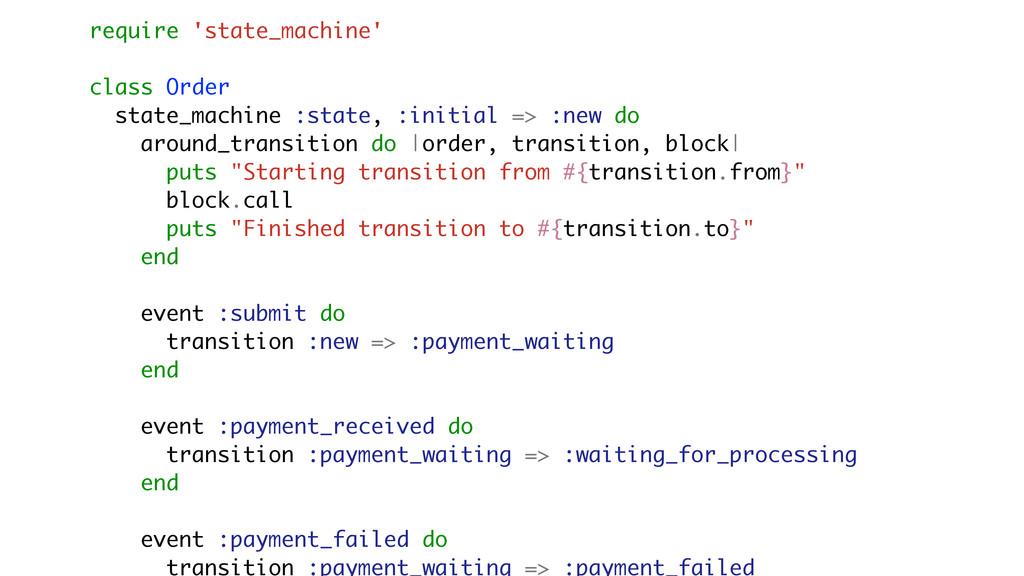 require 'state_machine' class Order state_machi...