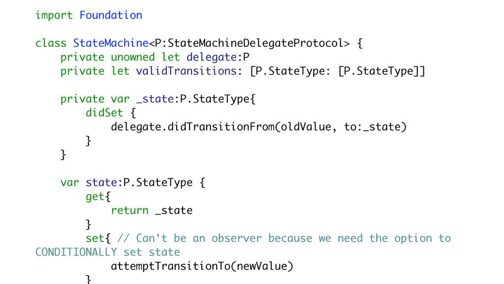 import Foundation class StateMachine<P:StateMac...