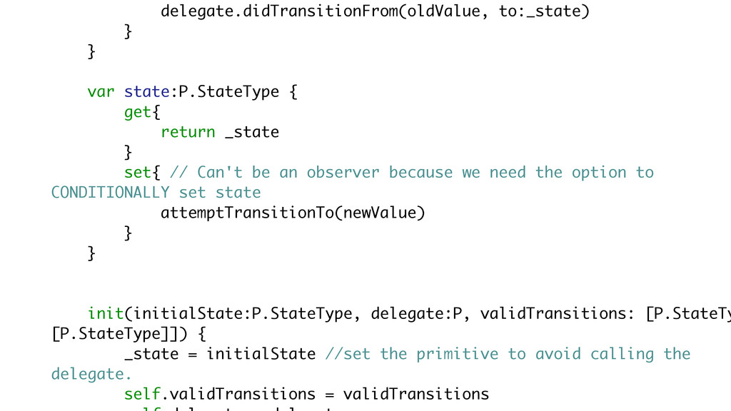 delegate.didTransitionFrom(oldValue, to:_state)...