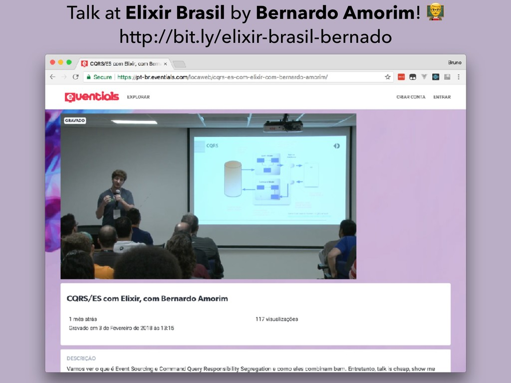 Talk at Elixir Brasil by Bernardo Amorim! % htt...
